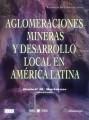 Aglomeraciones mineras y desarrollo local en América Latina